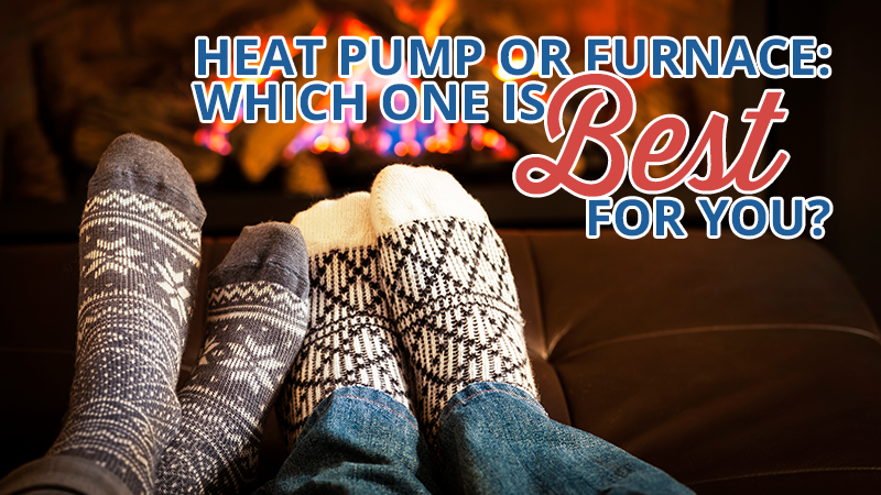 Heat Pump or Furnace: Which One is Best for You?