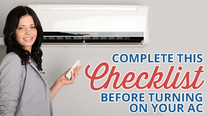 Complete This Checklist Before Turning On Your AC