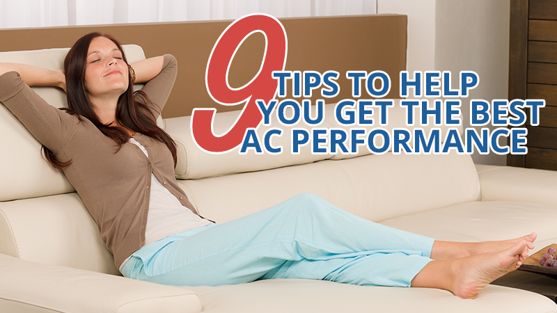 9 Tips to Help You Get the Best A/C Performance